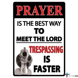 """RIVERS EDGE SIGN 12""""x17"""" """"PRAYER IS THE BEST WAY"""""""