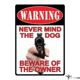 """RIVERS EDGE SIGN 13"""" """"NEVER MIND THE DOG"""""""