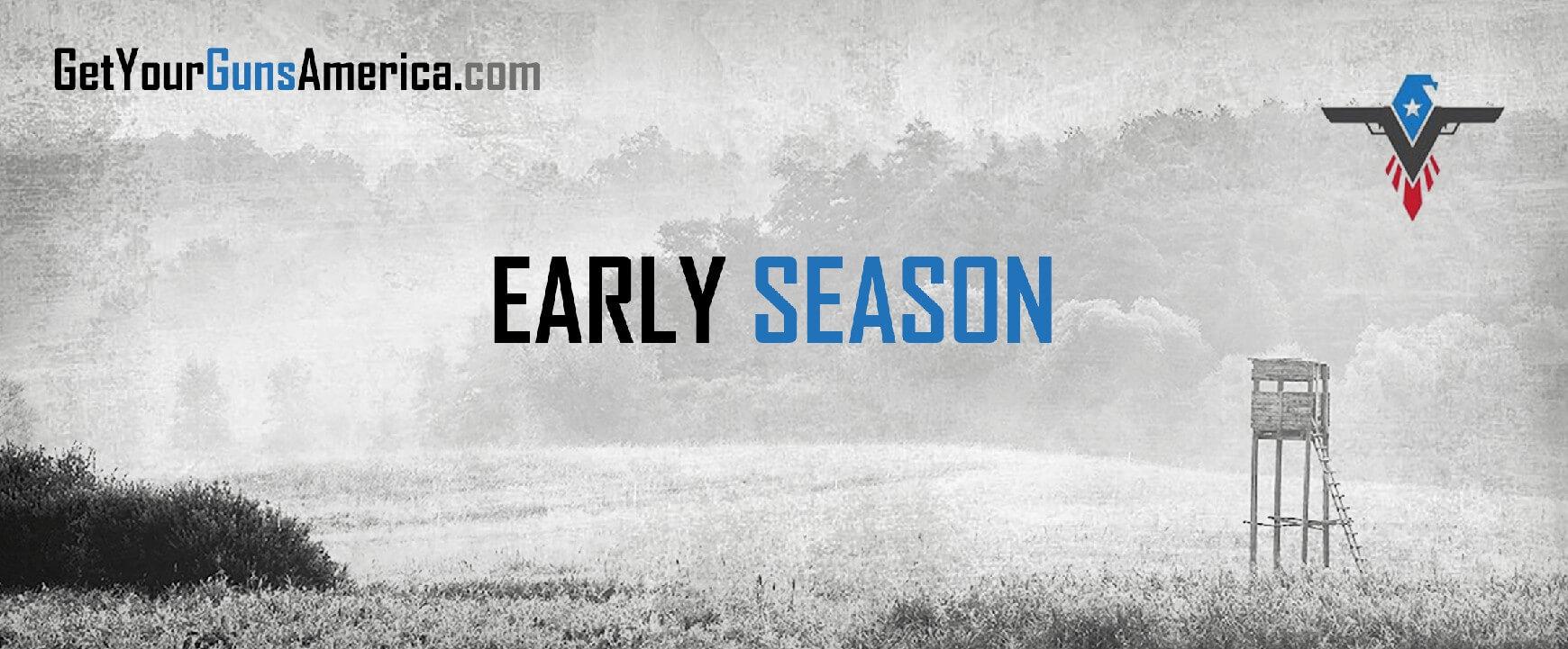 Early season